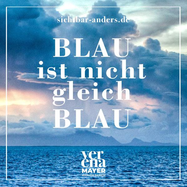 Blau ist nicht Blau