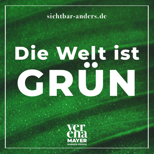 Die Welt ist grün