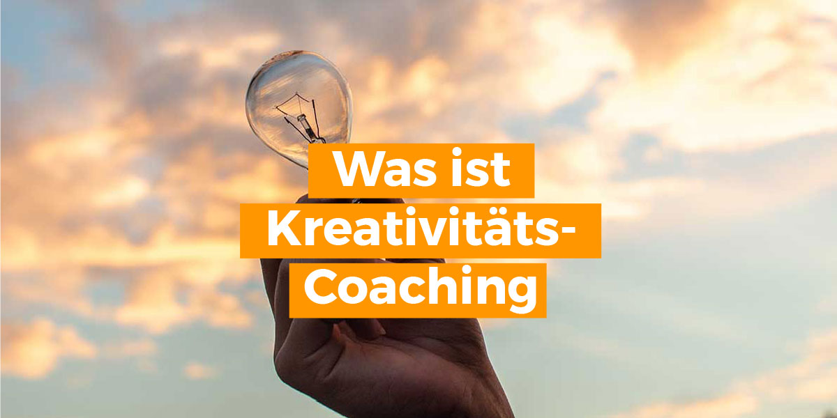 Kreativitäts-Coaching, Life-Coach oder Business-Coach