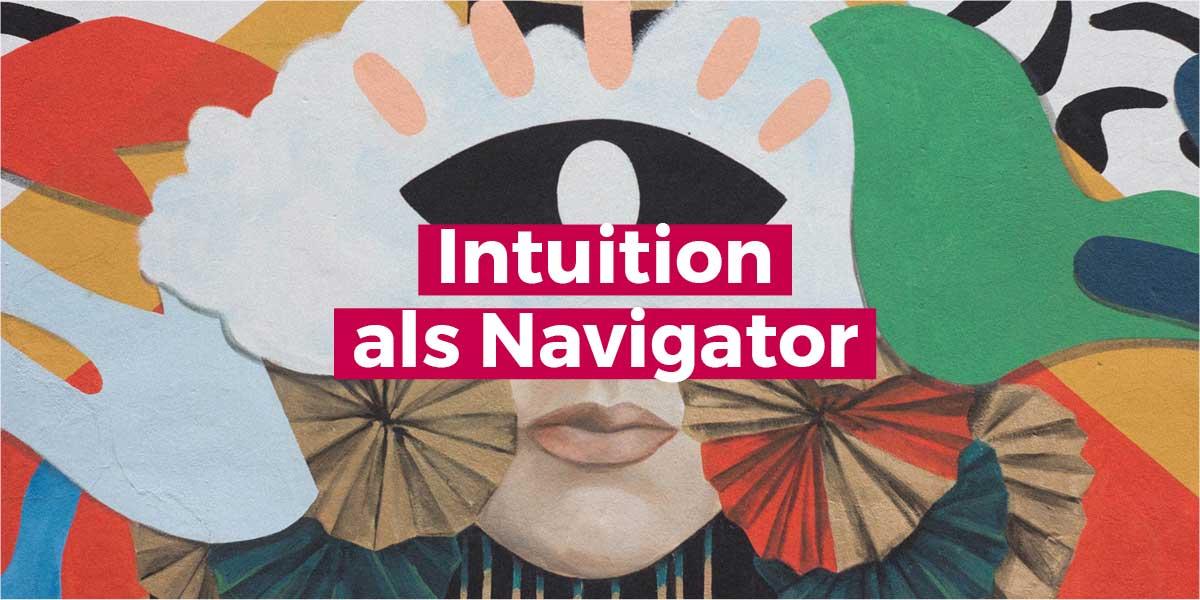 Intuition als Unternehmenskultur