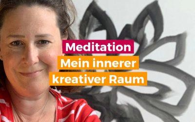 Meditation für Intuition – mein innerer kreativer Raum