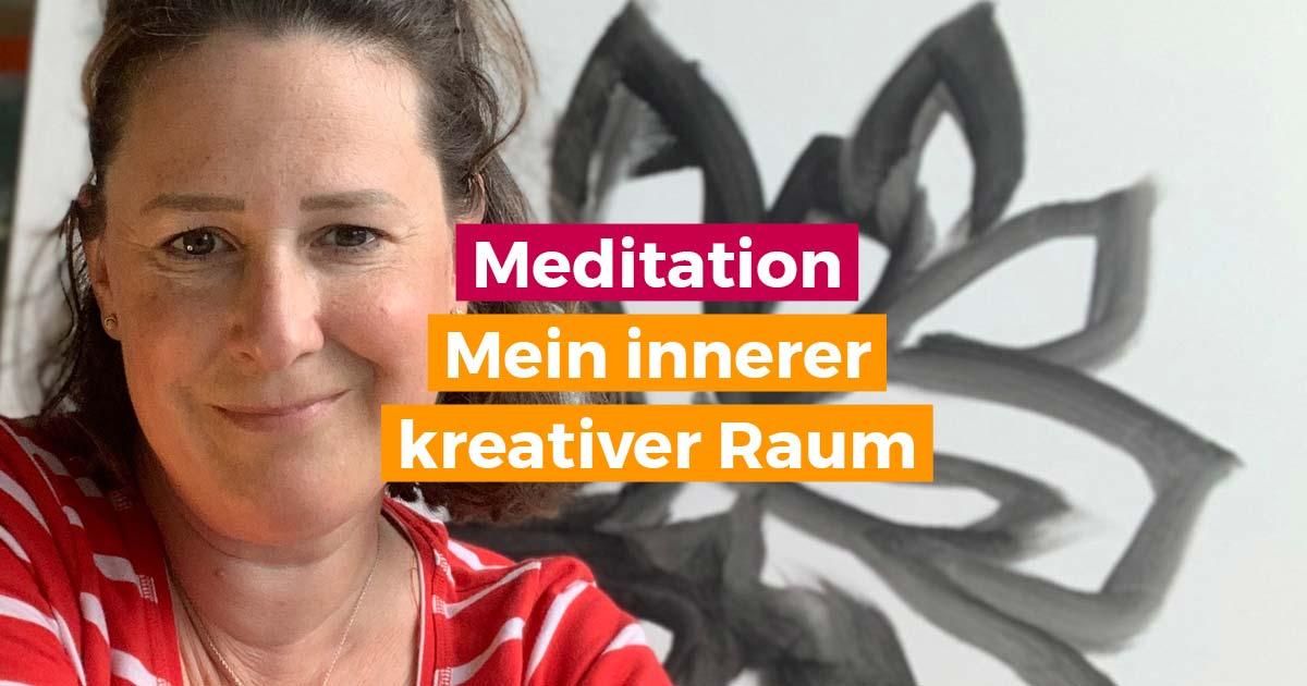 Meditation für Intuition - mein innerer kreativer Raum