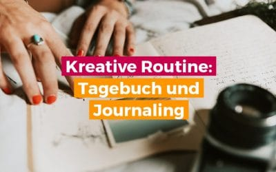 Tagebuch oder Journaling schreiben – kreative Routine