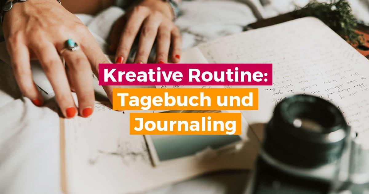 Journaling und Tagebuchschreiben fördern die Kreativität