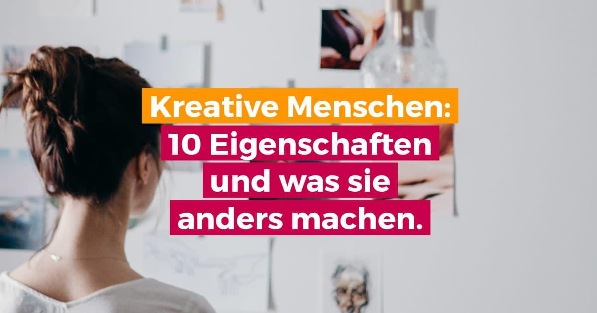 10 Eigenschaften kreativer Menschen