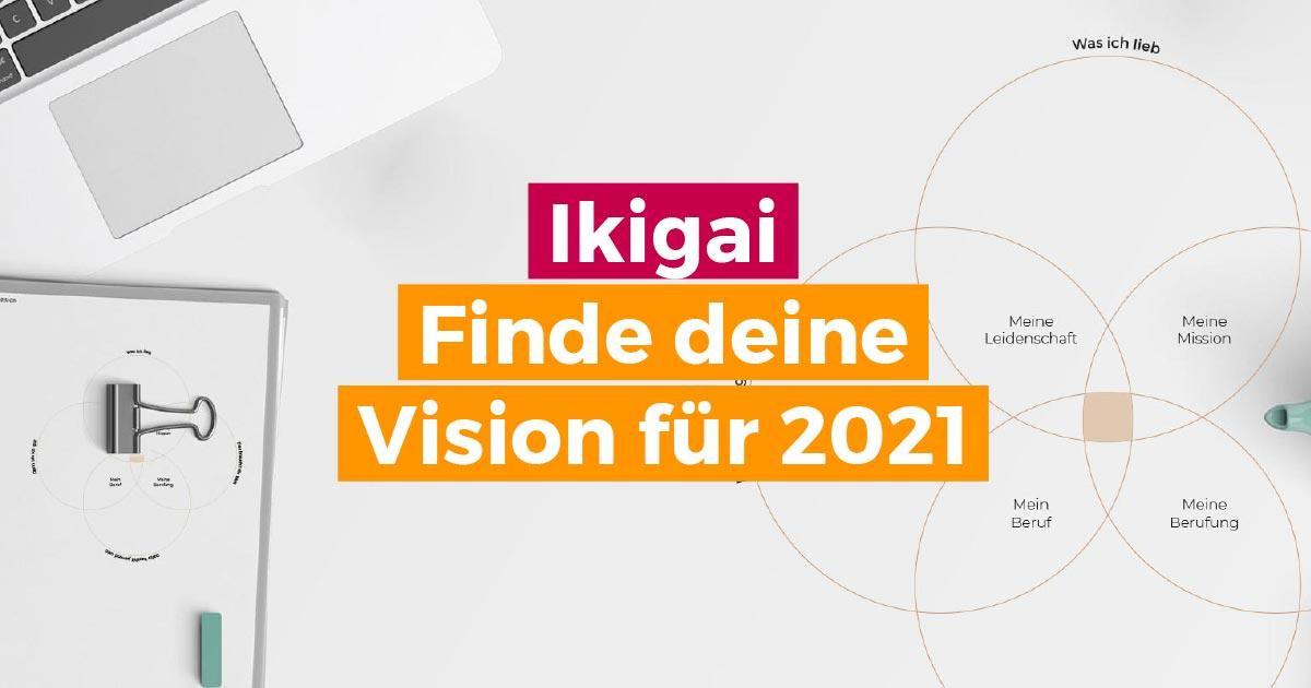 Ikigai finde deine Visionen