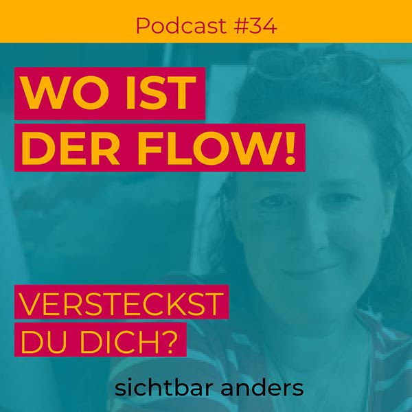Podcast Folge 34 sichtbar anders