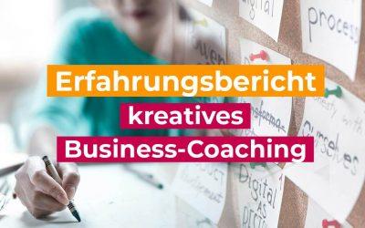 Erfahrungsbericht  – kreatives Business-Coaching