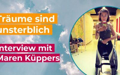 Träume sind unsterblich – Interview mit Maren Küppers