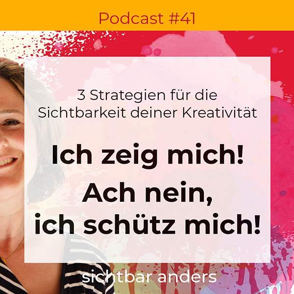 3 Strategien für die Sichtbarkeit deiner Kreativität